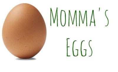 Momma's Eggs